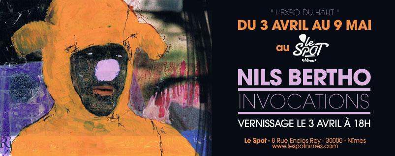 "Exposition ""Invocation"" – Nils Bertho – 03/04 au 09/05 – Nîmes"