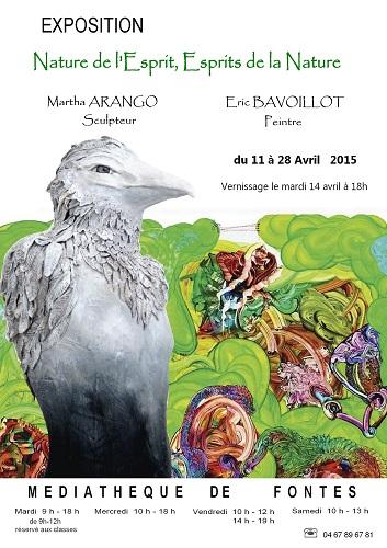 Exposition Nature de l'Esprit, Esprits de la Nature – participation de Martha Arango – Fontès – 11 au 28 avril 2015