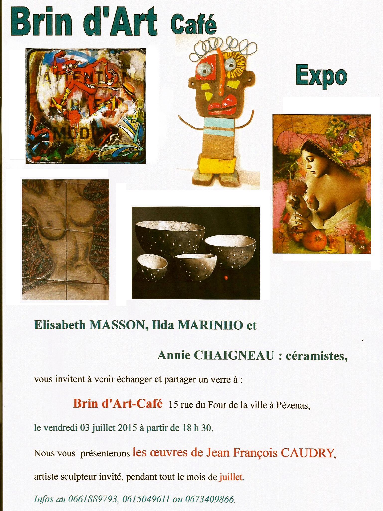 Expo de JF Caudry au Brin d'art café de Pézenas – 1er au 31 juillet 2015