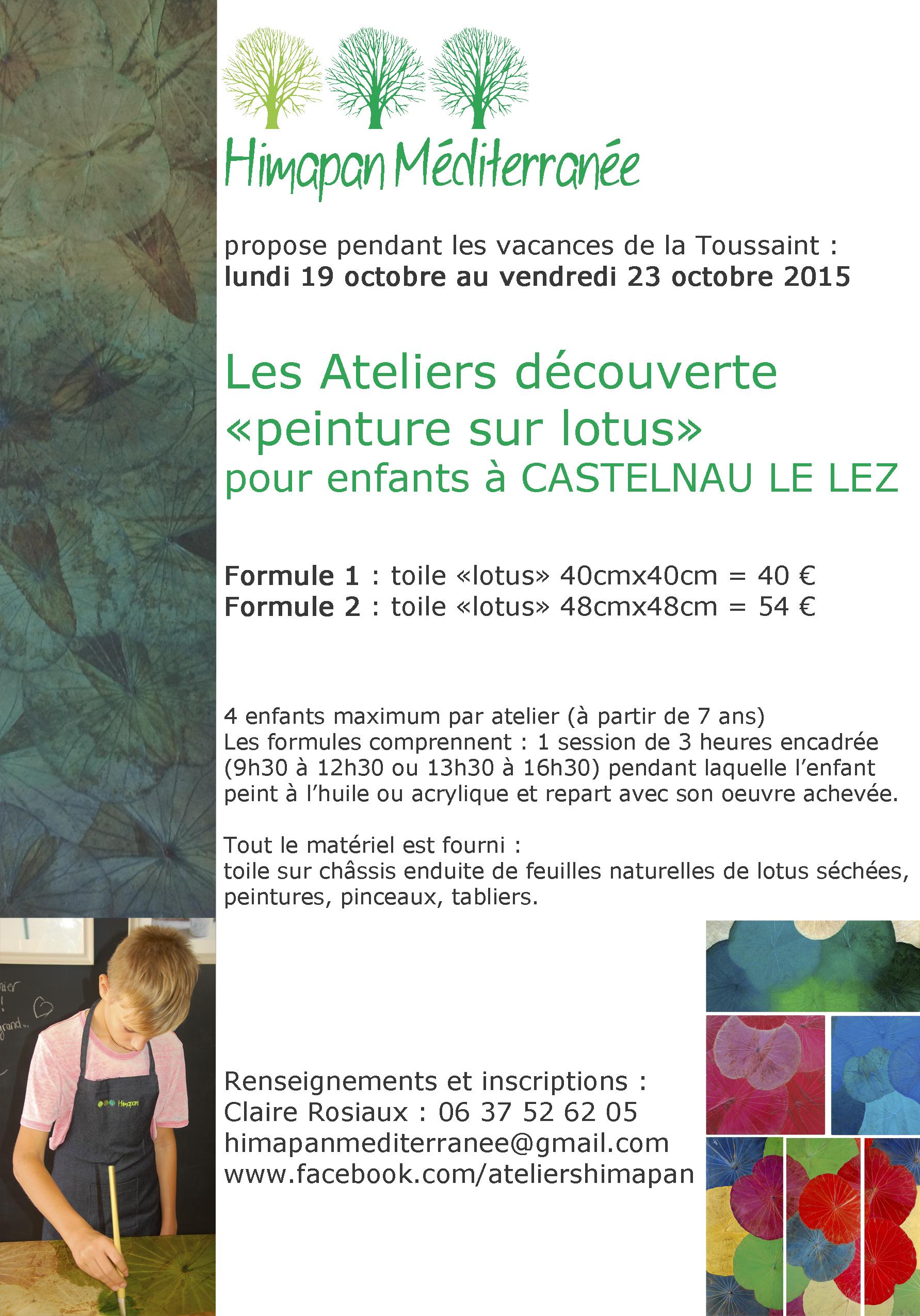 """Ateliers découverte """"Peinture sur lotus"""" – Himapan Méditerranée – 19 au 23 octobre 2015"""