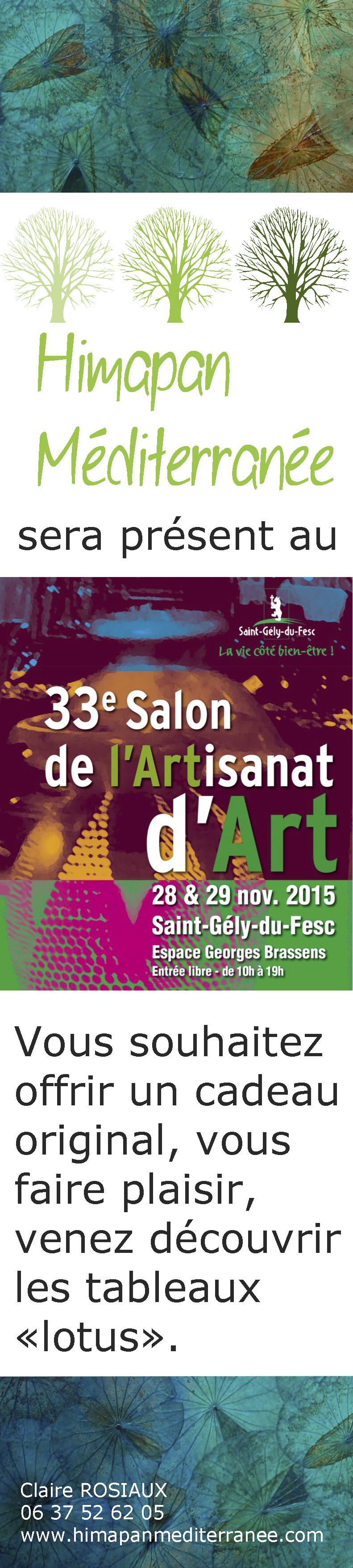 Himapan m diterran e au salon de l 39 artisanat d 39 art de st - Salon de la chasse saint gely du fesc ...