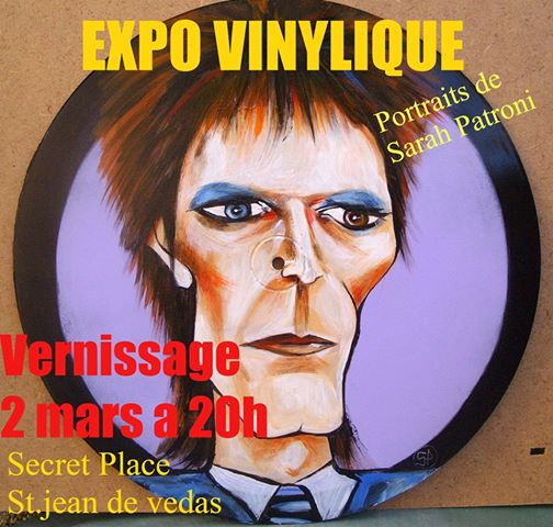 Expo Vinylique…..Portraits de Sarah Patroni – Vernissage 2 Mars 2016 – Secret Place – St Jean de Védas