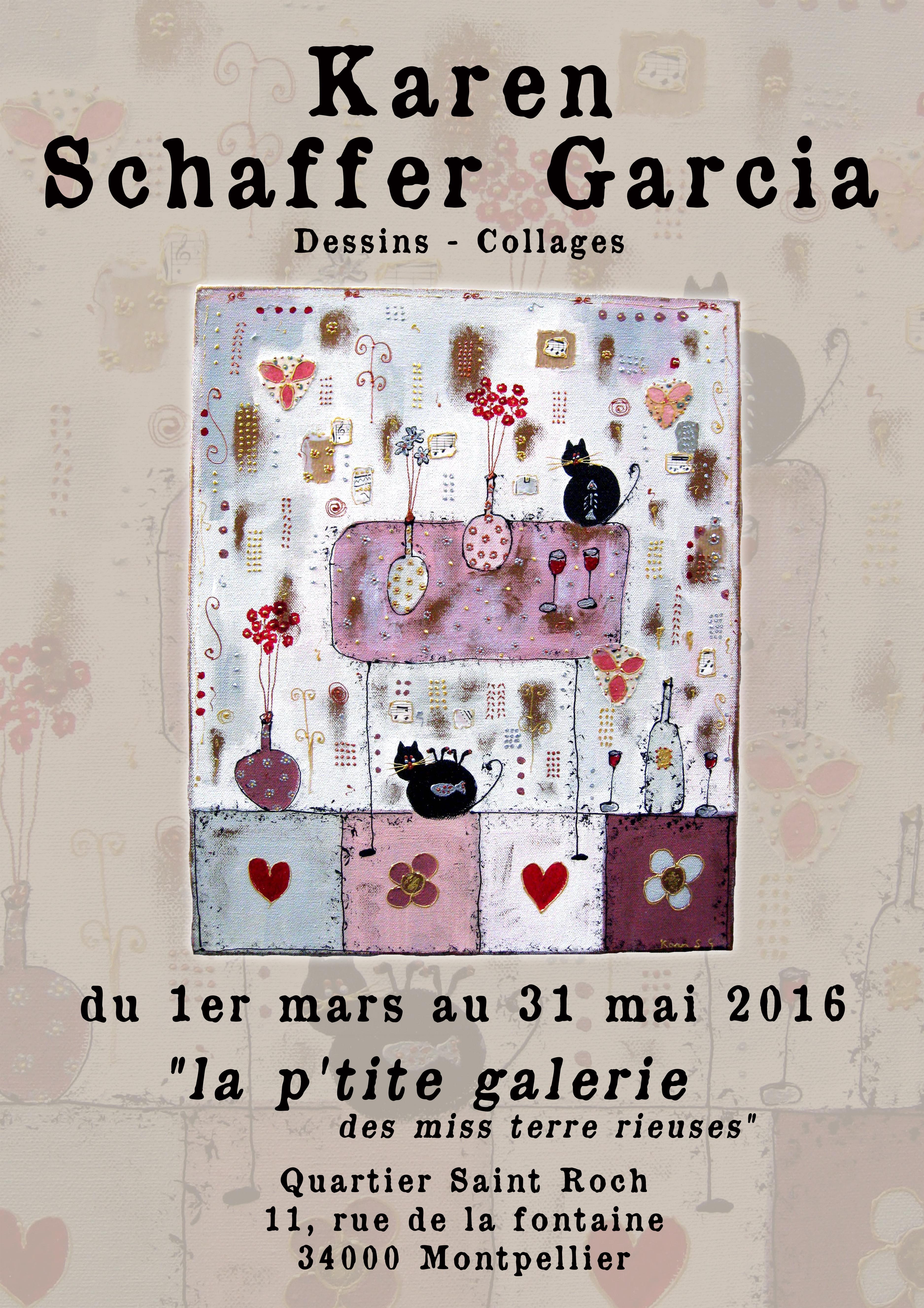 La petite galerie des miss terre rieuses invite Karen Schaffer-Garcia et Elisabeth Masson à exposer – 1er mars au 31 mais 2016 – quartier St Roch