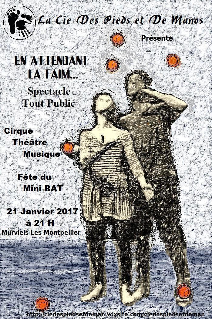 En attendant la faim … nouveau spectacle de la cie des pieds et des manos – le 21 Janvier au Mini R.A.T à Murviels-lès-Montpellier, (34) à partir de 21 h