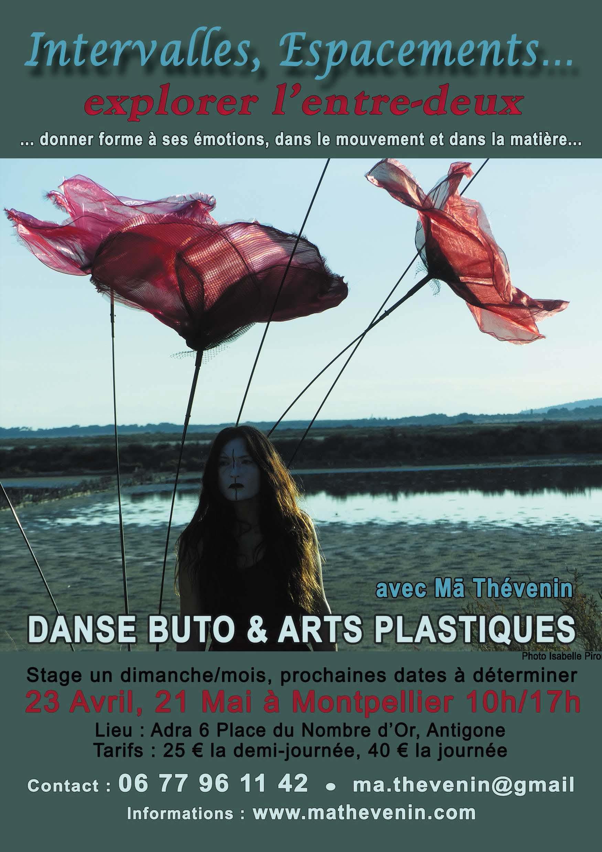 Stage d'initiation Butô/Arts Plastiques le Dimanche 23 Avril de 10h à 17h, à l'ADRA 6 Place du Nombre d'Or (Quartier Antigone)