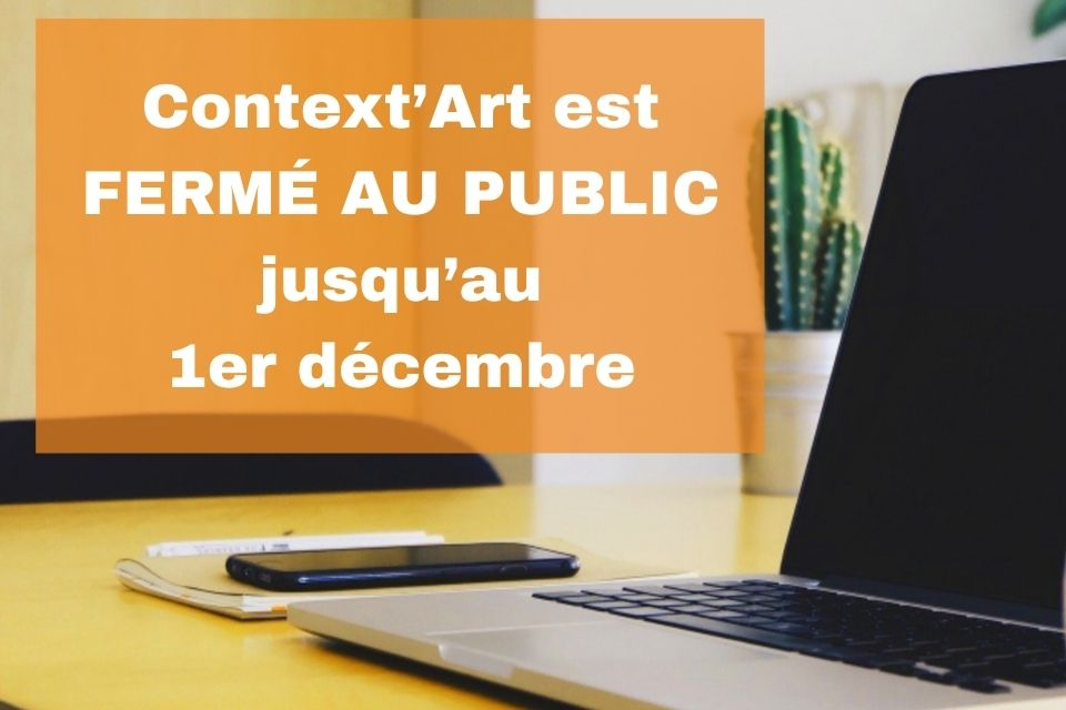 [INFORMATIONS PRATIQUES Context'Art Confinement #2]